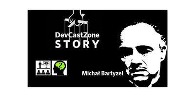 DevCastZone - nie do końca success story, Michał Bartyzel image