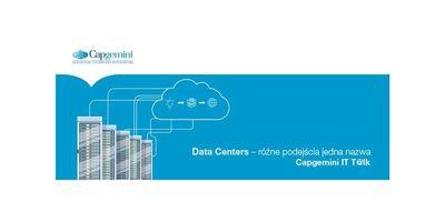 Capgemini It T@lk: Data Centers - różne podejścia jedna nazwa image