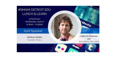 Detroit EDU Lunch & Learn - Video for Business 101: Storytelling with Video image