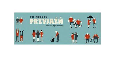 Po prostu przyjaźń - premiera książki Hanny Rydlewskiej image