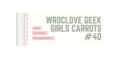 Wroclove Geek Girls Carrots #40 image