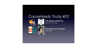 CocoaHeads Tricity #22 - iOS AppSecurityBasics & What Web Can Do image