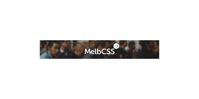 MelbCSS 2016 meetup image