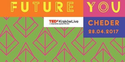 TEDxKrakówLive 2017: The future you image