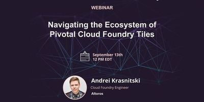 [WEBINAR] Navigating the Ecosystem of Pivotal Cloud Foundry Tiles image