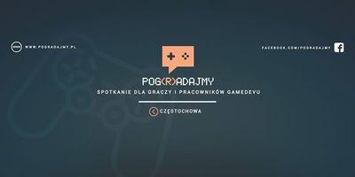 Pog(R)adajmy Częstochowa: Wrzesień 2017 - spotkanie dla Graczy image