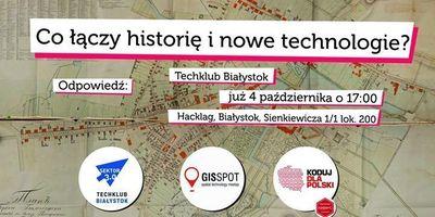 Techklub Białystok - październik 2017 / GISspot #4 image